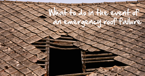 What to do in the event of an emergency roof failure