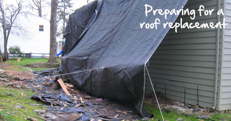 preparing for a roof replacement