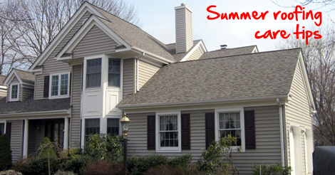 summer roofing care tips