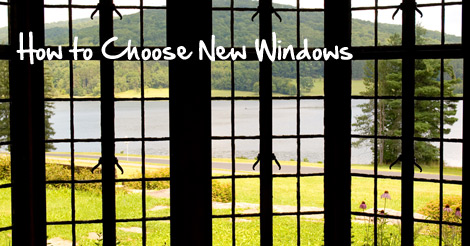 how to choose new windows