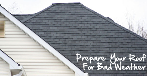 Prepare Your Roof for Bad Weather