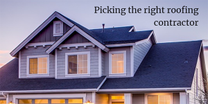 Picking the right roofing contractor – 5 signs you might be on the wrong track