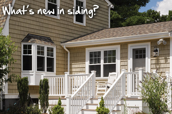 What's new in siding?